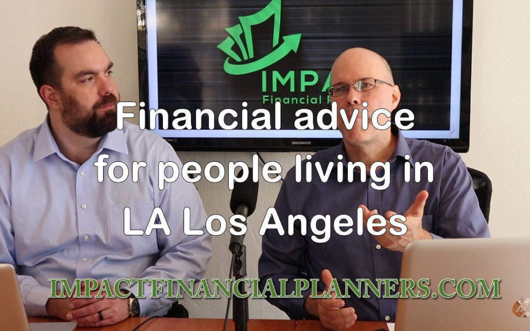 Financial advice for people living in LA Los Angeles