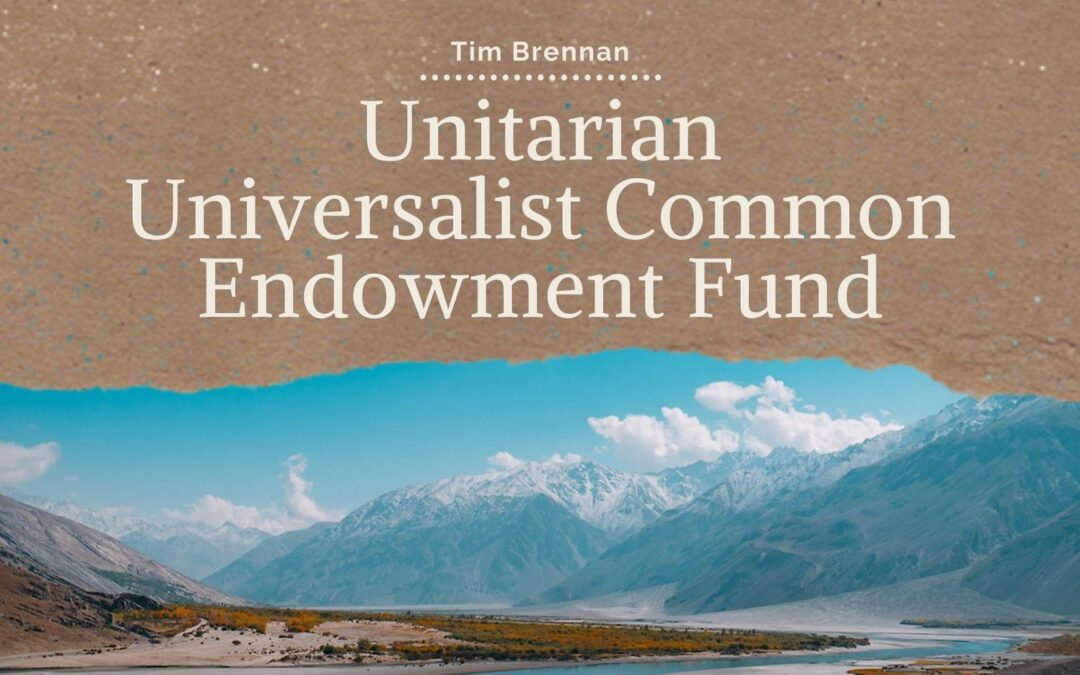 Unitarian Universalist Common Endowment Fund – Impact Investing